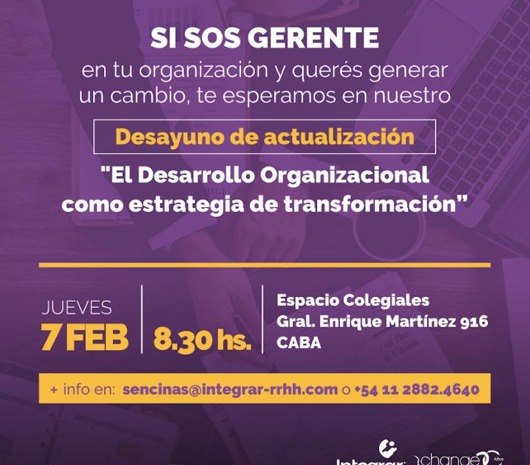 Desarrollo – El desarrollo organizacional como estrategia de transformación